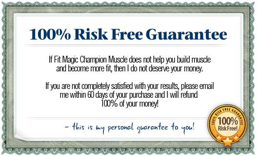 Fit Magic champion 100 percent risk free