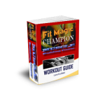 fit magic champion muscle workout guide